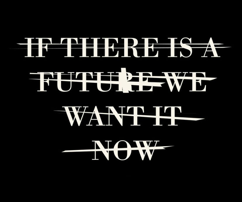 1024px-If_there_is_a_future_we_want_it_now